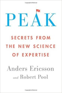 Peak - Secrets from the New Science of Expertise by Anders Ericsson